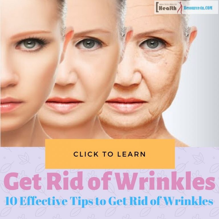 Effective Tips to Get Rid of Wrinkles