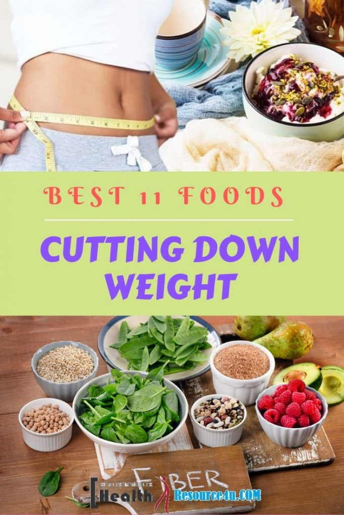 Foods for Cutting Down Weight