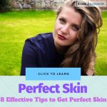 Tips to Get Perfect Skin