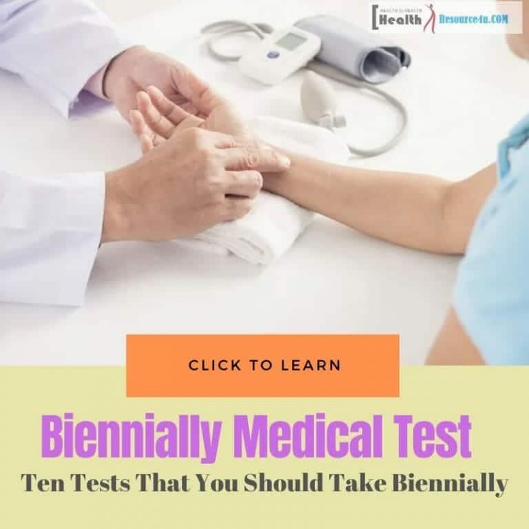 Biennially Medical Test
