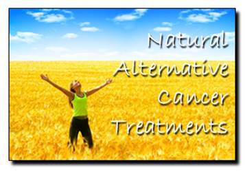 Natural Alternative Cancer Treatments