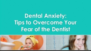 Overcome your Dental Anxiety