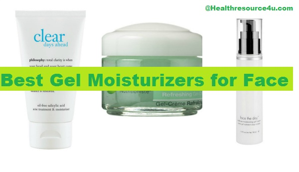 Best Gel Moisturizers for Face
