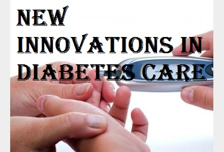 New Innovations in Diabetes Care