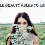 Simple Beauty Rules to Live By