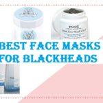 Best Face Masks for Blackheads