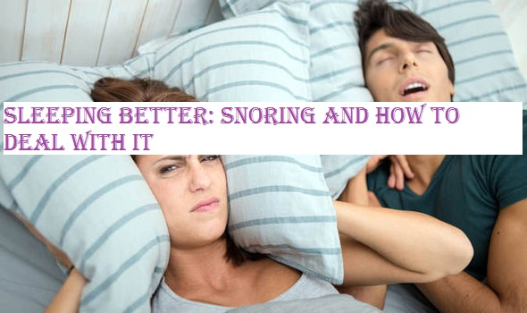 Snoring and How to Deal with it