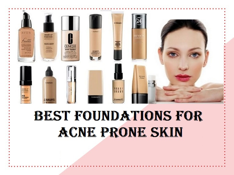Best Foundations for Acne Prone Skin