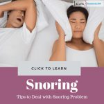Tips to Deal with Snoring Problem