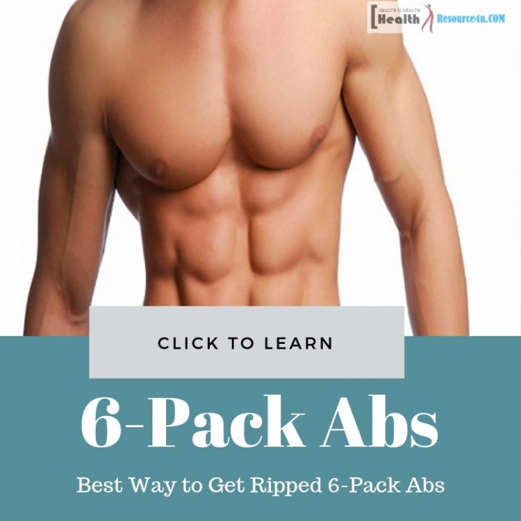 Best Way to Get Ripped 6-Pack Abs