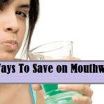 Best Ways To Save on Mouthwash
