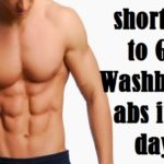 shortcuts to Get Washboard abs in 90 days!