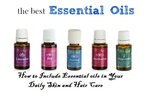 Best Essential Oils And How To Include Them In Your Daily Skin And
