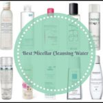 Best Micellar Cleansing Water