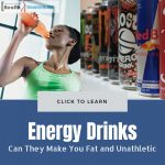 Energy Drinks can make you fat