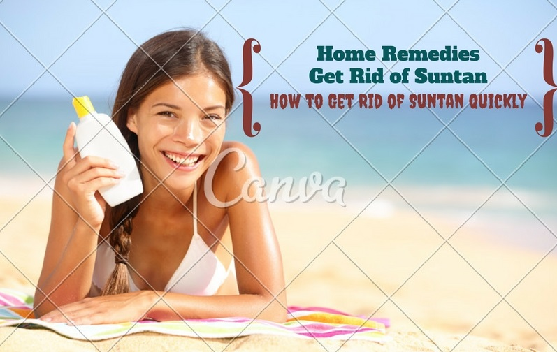 How to Get Rid of Suntan Quickly