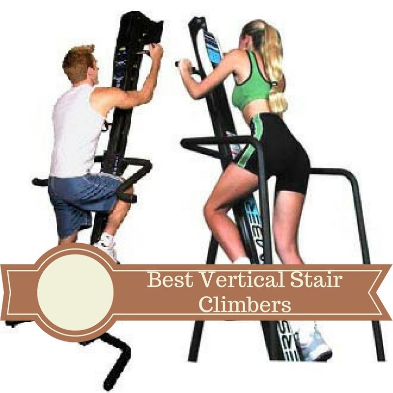 Best Vertical Stair Climbers