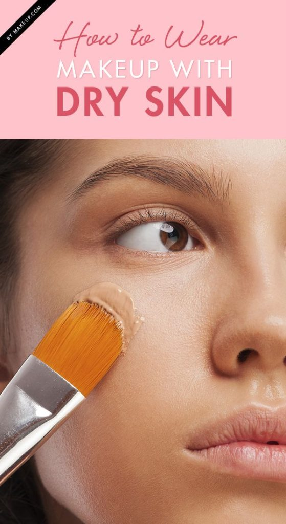 How To Wear Foundation When You Have Dry And Patchy Skin