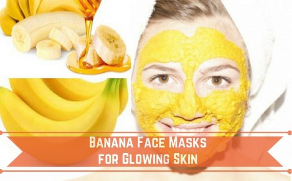 Banana Face Masks for Glowing Skin