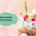 Homemade Face Packs for Instant Fairness