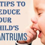7 Tips to Reduce Your Child's Tantrums
