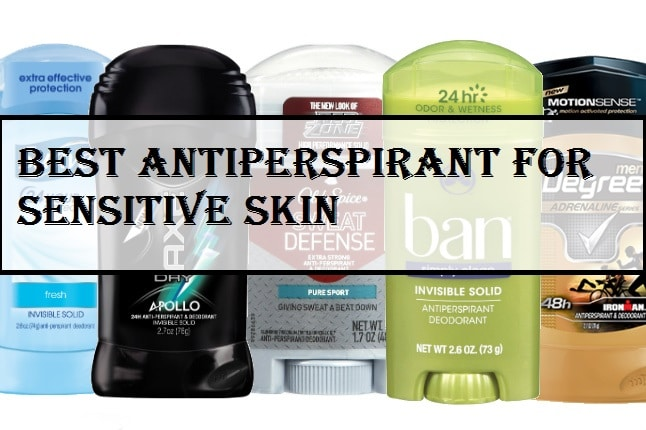 Best Antiperspirant for Sensitive Skin
