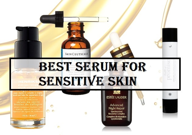 Best Serum for Sensitive Skin