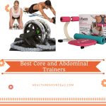 Best Core and Abdominal Trainers