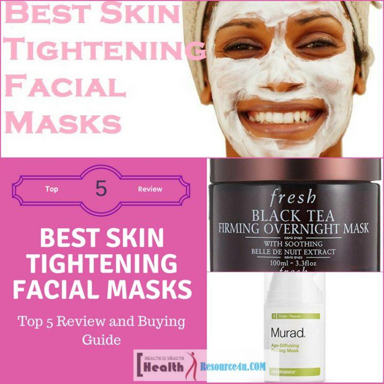 Best Skin Tightening Facial Masks