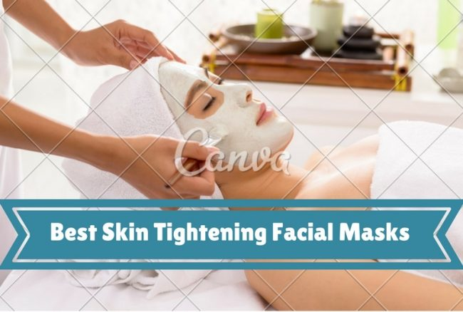 Best Skin Tightening Facial Masks