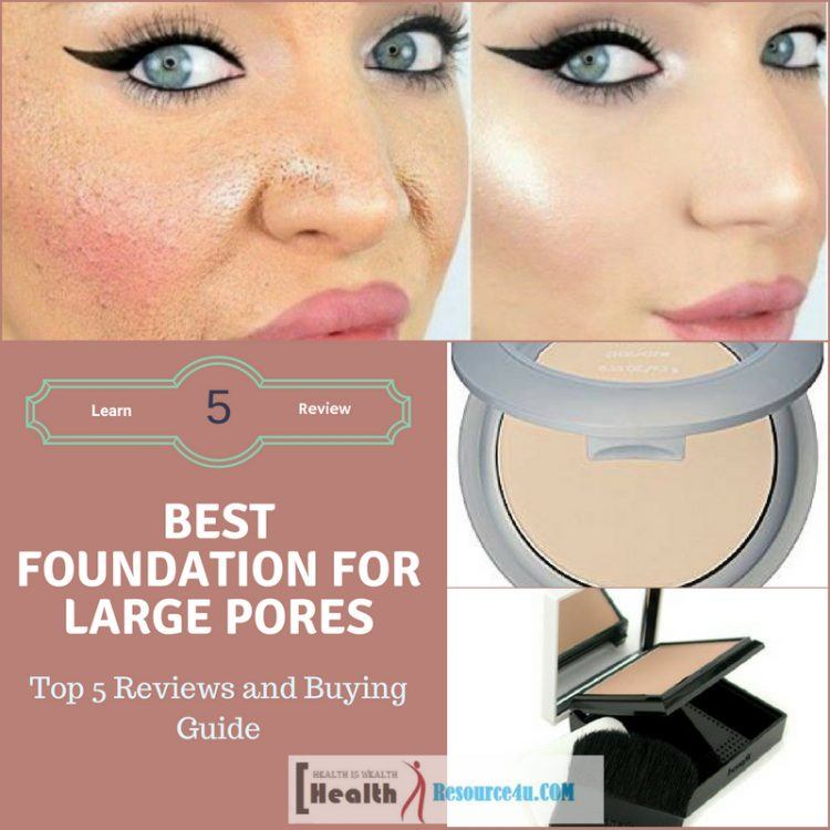 Best foundation for mature skin with large pores uk