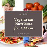 Vegi Nutrients for A Mum