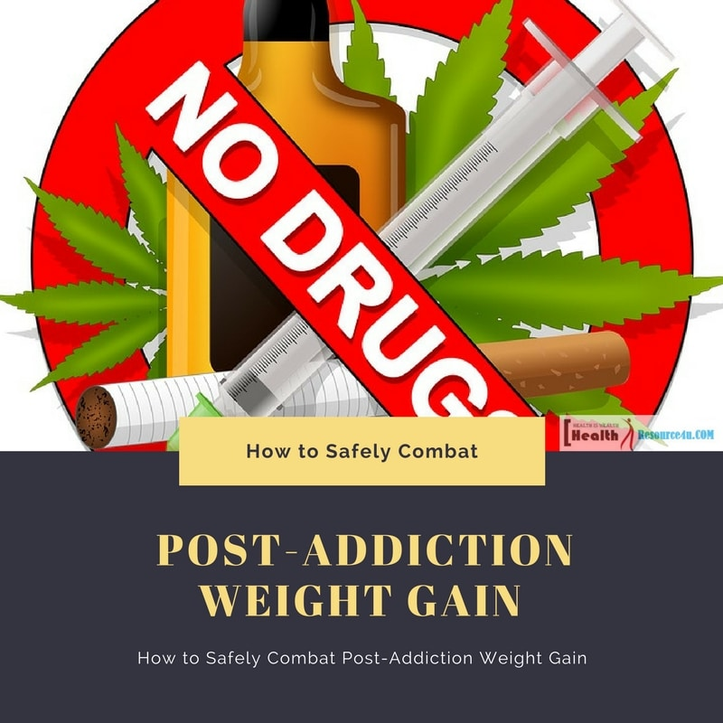 How to Safely Combat Post-Addiction Weight Gain