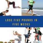 Lose Five Pounds in Five Weeks