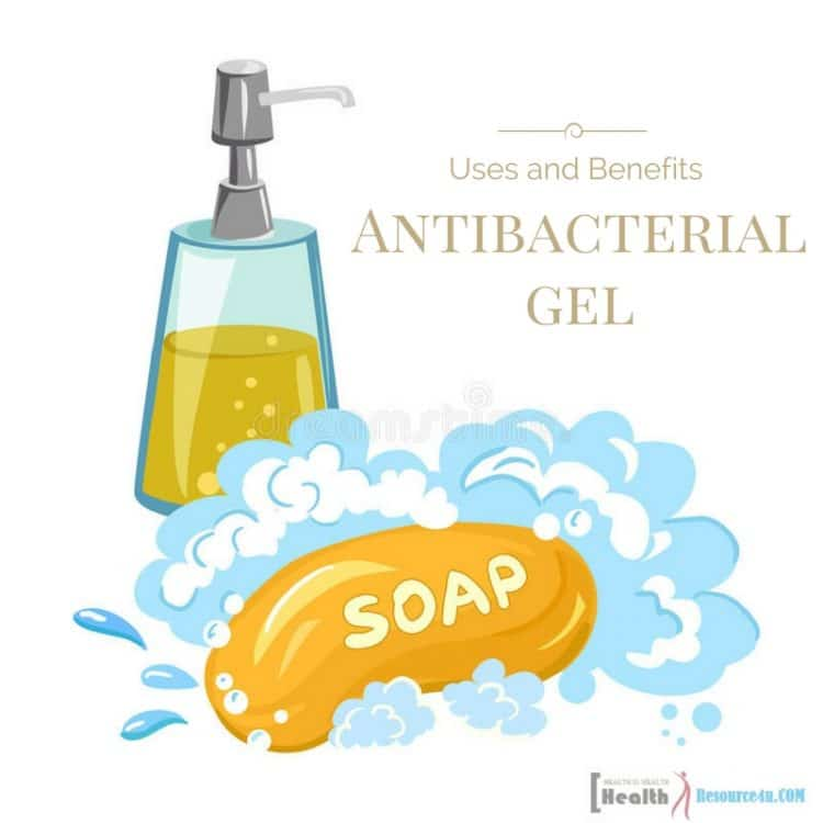 Uses and Benefits of Antibacterial Gels