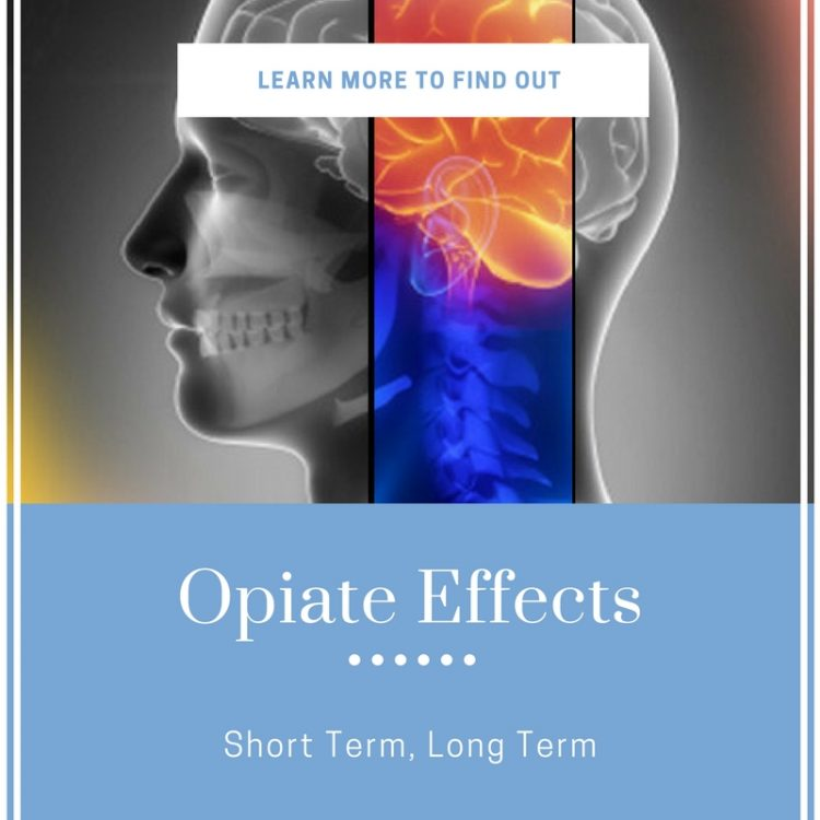 Opiate Effects - Short Term, Long Term and Side Effects