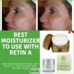 Best Moisturizer To Use With Retin A