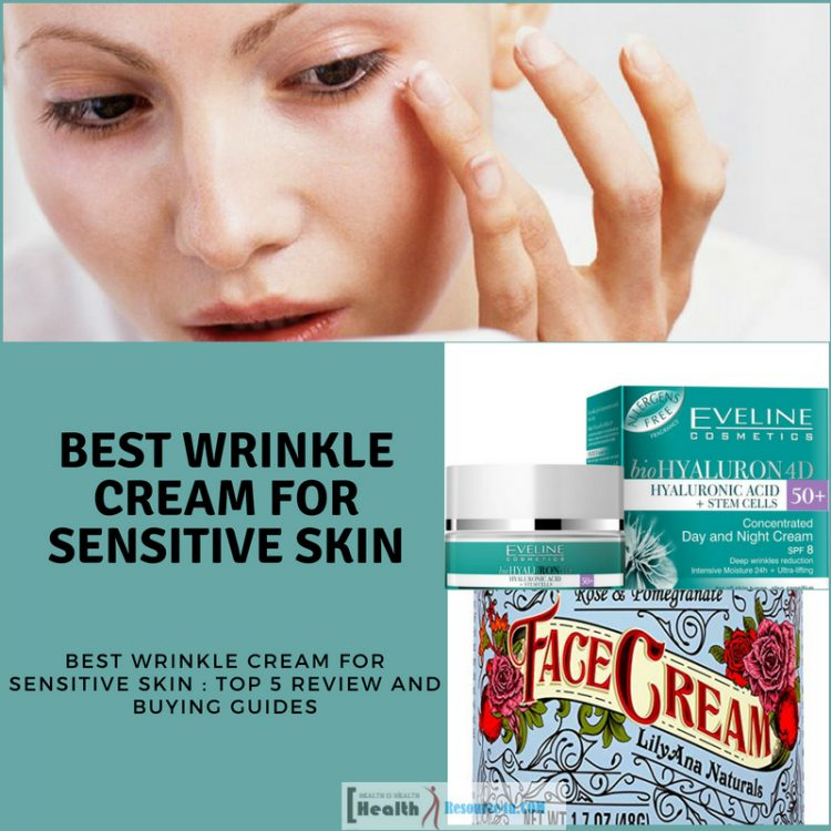 Best Wrinkle Cream for Sensitive Skin