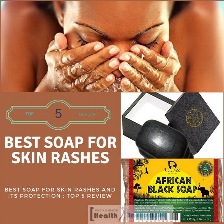 Best Soap for Skin Rashes