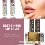 Best Tinted Lip Balm