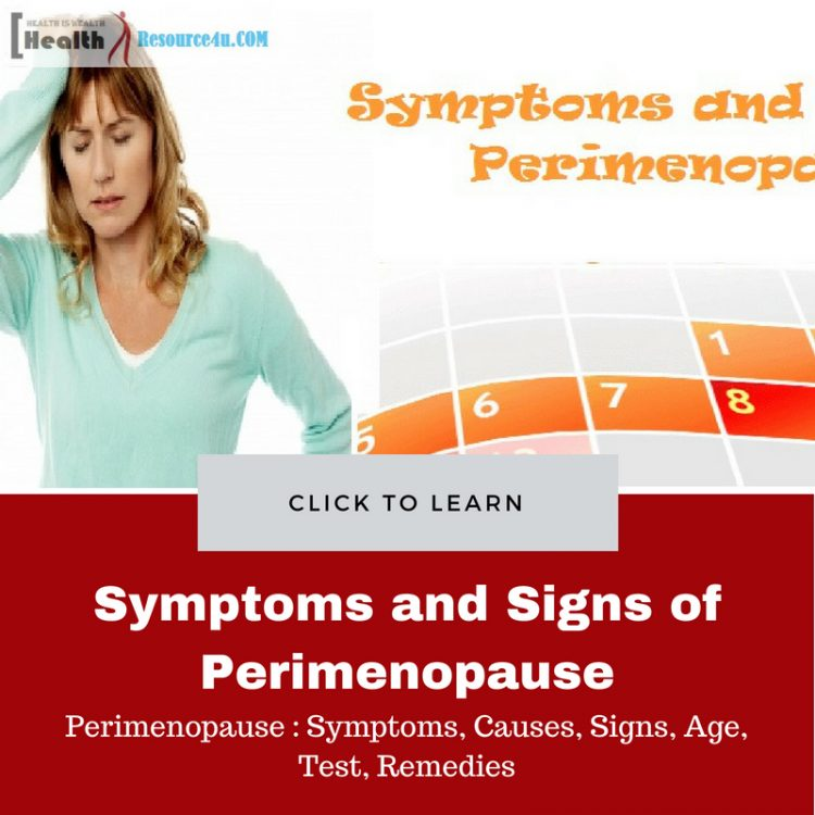 Symptoms and causes of Perimenopause