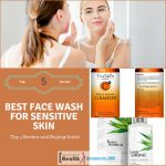 Best Face Wash for Sensitive Skin