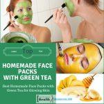 Best Homemade Face Packs with Green Tea