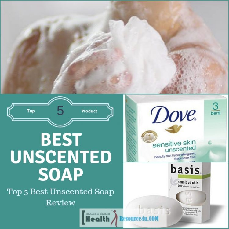 Best Unscented Soap Review