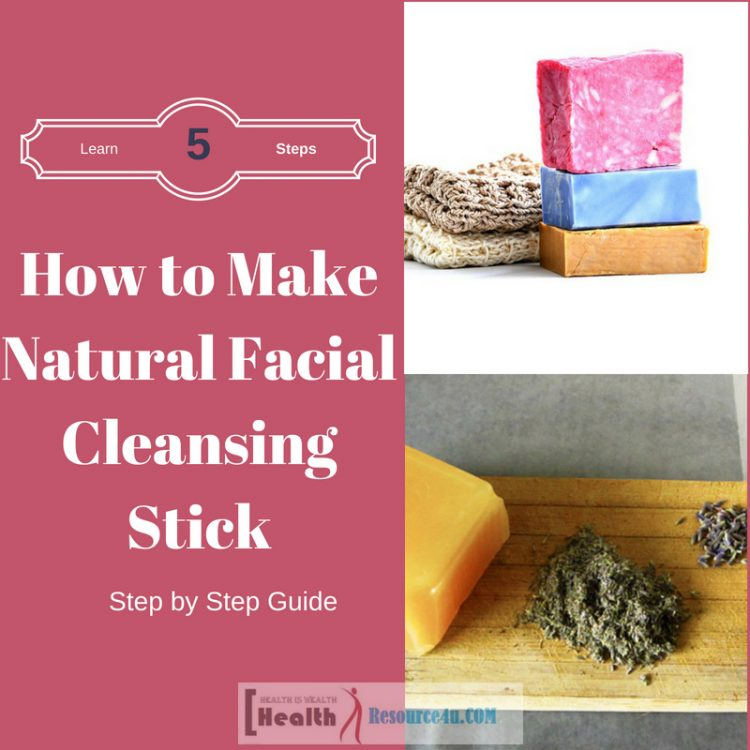 How to Make a Natural Facial Cleansing Stick