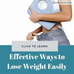 Effective Ways to Lose Weight Easily
