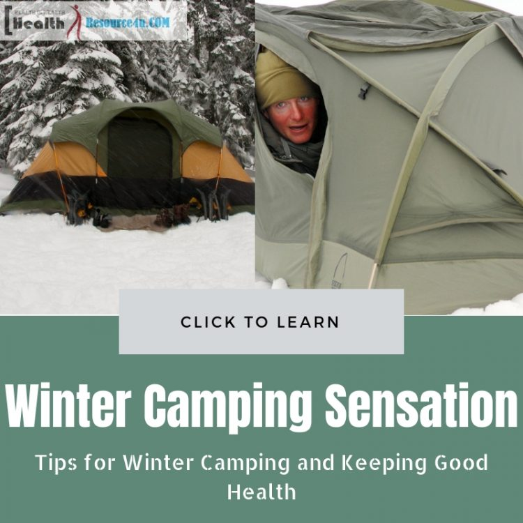 Tips for Winter Camping Sensation and Keeping Good Health