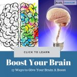 17 Ways to Give Your Brain A Boost