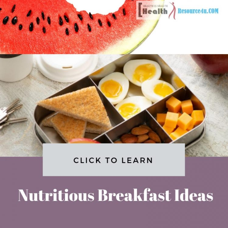 Easy Nutritious Breakfast Ideas