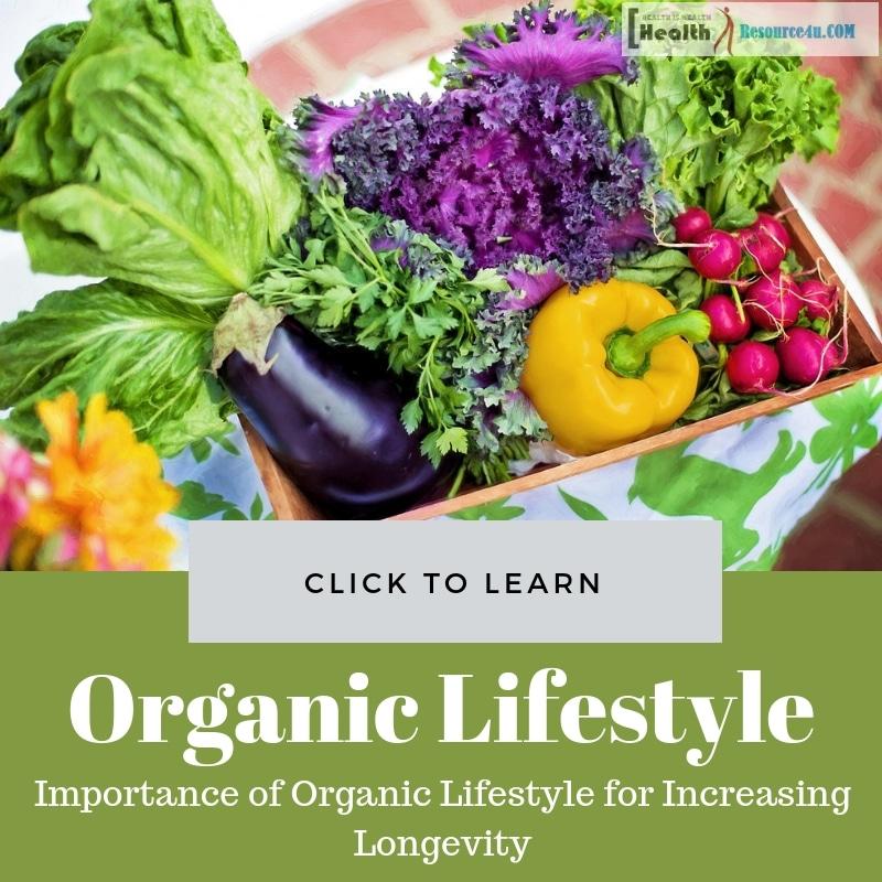 Organic Lifestyle for Increasing Longevity